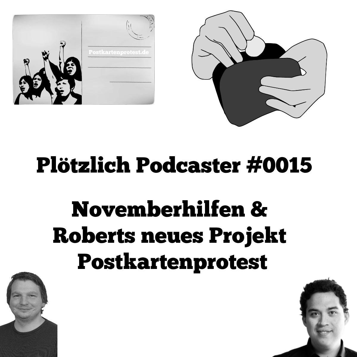 Novemberhilfen & Roberts neues Projekt Postkartenprotest